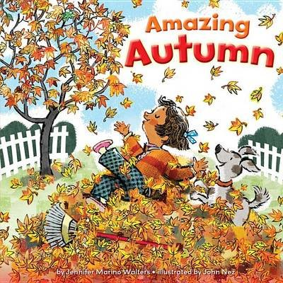 Amazing Autumn (Hardcover): Jennifer Marino Walters