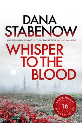 Whisper to the Blood (Electronic book text): Dana Stabenow