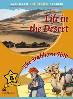 Macmillan Children's Readers - Life in the Desert - The Stubborn Ship - Level 6 (Paperback): Paul Mason
