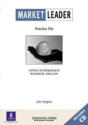 Market Leader Practice File - Upper-Intermediate (Paperback): David Cotton, David Falvey, Simon Kent