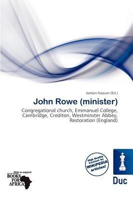 John Rowe (Minister) (Paperback): Jordan Naoum