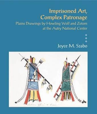 Imprisoned Art (Hardcover): Joyce M. Szabo