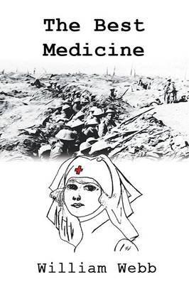 The Best Medicine (Paperback): William Webb