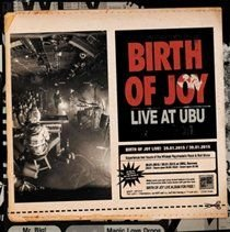 Birth of Joy - Live at Ubu (CD): Birth of Joy