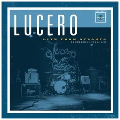 Lucero - LIVE FROM ATLANTA(Live) CD (2014) (CD): Lucero
