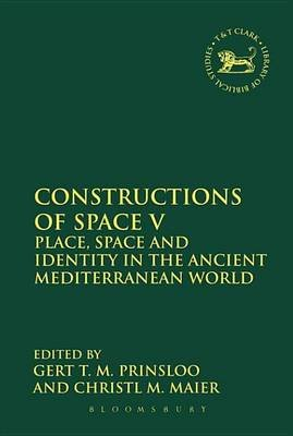 Constructions of Space V (Electronic book text): Gert T.M. Prinsloo, Christl M. Maier