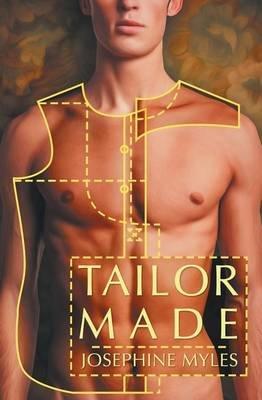 Tailor Made (Paperback): Josephine Myles