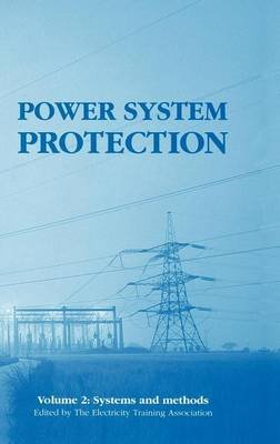 Power System Protection 2 (Electronic book text): Eta Electricity Training Association