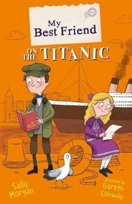 My Best Friend on the Titanic (Paperback): Gareth Conway