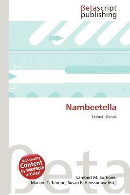 Nambeetella (Paperback): Lambert M. Surhone, Mariam T. Tennoe, Susan F. Henssonow
