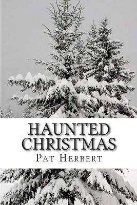 Haunted Christmas - Book 2 in the Reverend Bernard Paltoquet Mystery Series (a Reverend Paltoquet Novel) (Paperback): Pat...