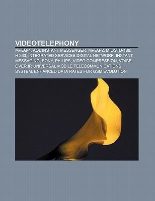 Videotelephony - MPEG-4, AOL Instant Messenger, MPEG-2, Mil-Std-188
