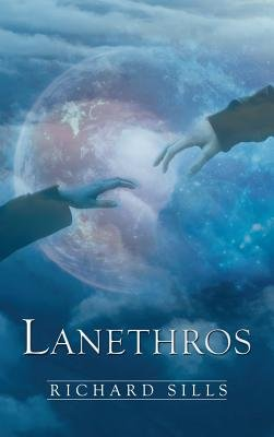 Lanethros (Hardcover): Richard Sills