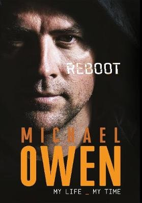 Reboot - My Life, My Time (Paperback): Michael Owen