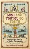Mimi and Toutou's Big Adventure (Hardcover): Giles Foden
