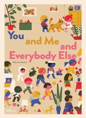 You and Me and Everybody Else (Hardcover): Marcos Farina