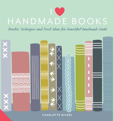 I Love Handmade Books (Hardcover):
