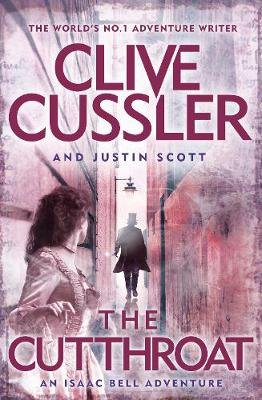 The Cutthroat (Paperback): Clive Cussler, Justin Scott