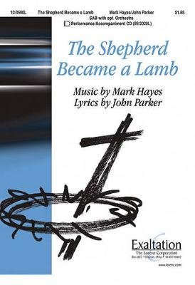 The Shepherd Became a Lamb (Paperback): John Parker