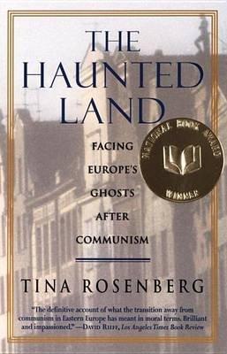 Haunted Land (Electronic book text): Tina Rosenberg