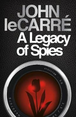 A Legacy Of Spies (Paperback): John Le Carre