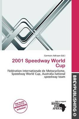 2001 Speedway World Cup (Paperback):