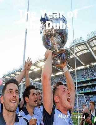 The Year of the Dubs (Electronic book text): Matt Treacy