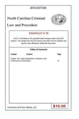 North Carolina Criminal Law and Procedure-Pamphlet 78 (Paperback): Tony Rivers Sr