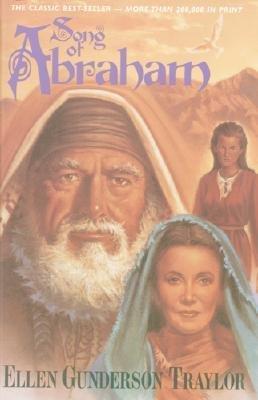 Song of Abraham (Paperback): Ellen Gunderson Traylor