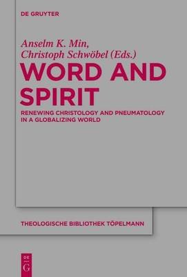 Word and Spirit (Electronic book text): Anselm K. Min