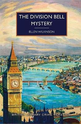 The Division Bell Mystery (Paperback): Ellen Wilkinson