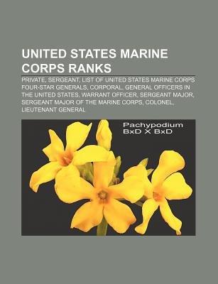 United States Marine Corps Ranks - Private, Sergeant, List of United States Marine Corps Four-Star Generals, Corporal...
