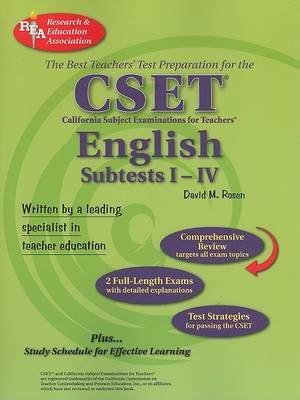 CSET - English Subtests I-IV: The Best Teachers' Test Prepartion (Paperback): David M. Rosen, Staff of Research &...