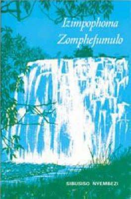 Izimpophoma Zomphefumulo (Zulu, Paperback): C.L.S. Nyembezi