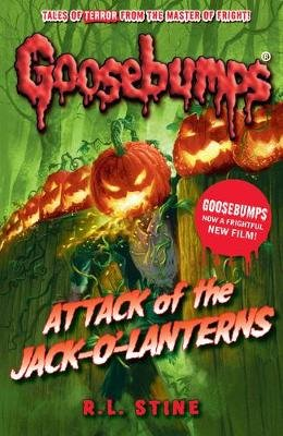 Attack of the Jack-O'-Lanterns (Paperback): R . L. Stine