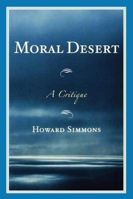 Moral Desert - A Critique (Electronic book text): Howard Simmons