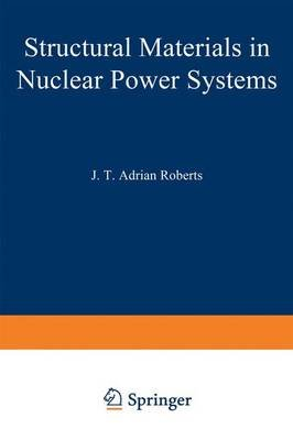 Structural Materials in Nuclear Power Systems (Paperback): Springer