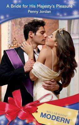 A Bride for His Majesty's Pleasure (Electronic book text, ePub First edition): Penny Jordan