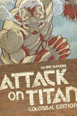 Attack On Titan: Colossal Edition 3 (Paperback): Hajime Isayama