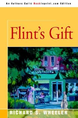 Flint's Gift (Paperback): Richard S Wheeler