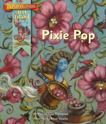 Pixie Pop (Paperback): Lisa Thompson