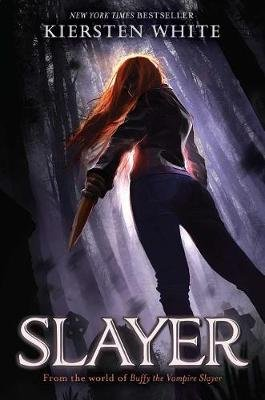 Slayer, Volume 1 (Hardcover): Kiersten White