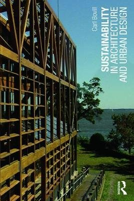 Sustainability in Architecture and Urban Design (Paperback): Carl Bovill