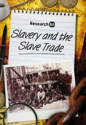 Slavery and the Slave Trade (Hardcover): Richard Spilsbury