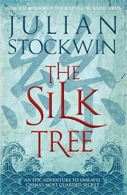 The Silk Tree (Hardcover): Julian Stockwin