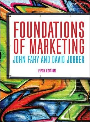 Foundations of Marketing (Paperback, 5th edition): John Fahy, David Jobber