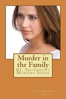 Murder in the Family (Paperback): Linda Merchant Davies