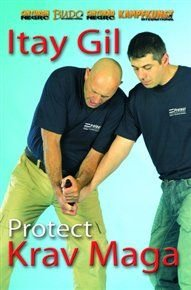 Protect Krav Maga (DVD): Itay Gil