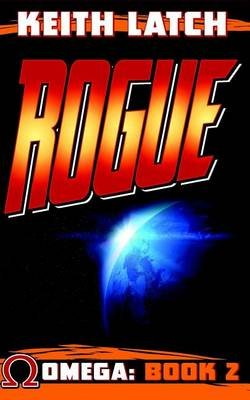 Rogue (Paperback): Keith Latch