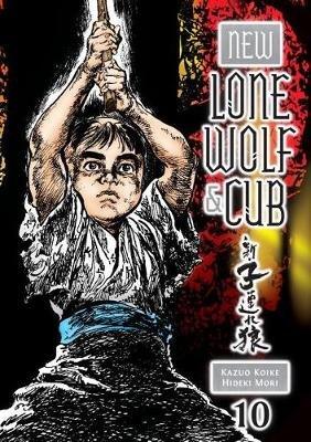 New Lone Wolf And Cub Volume 10 (Paperback): Kazuo Koike